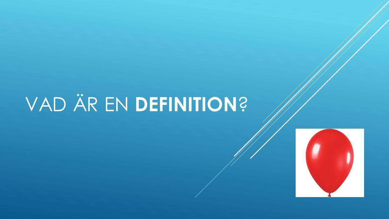 Vad är en definition