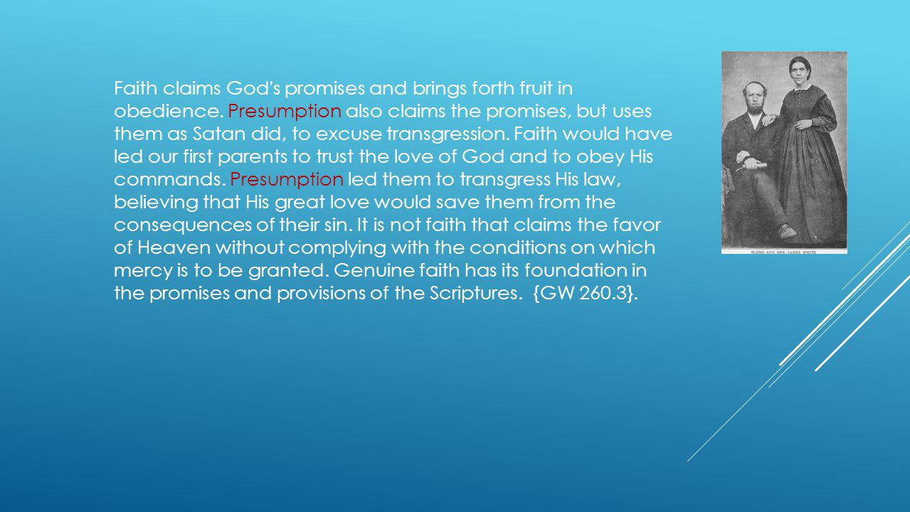 Faith claims God s promises and brings forth fruit in obedience