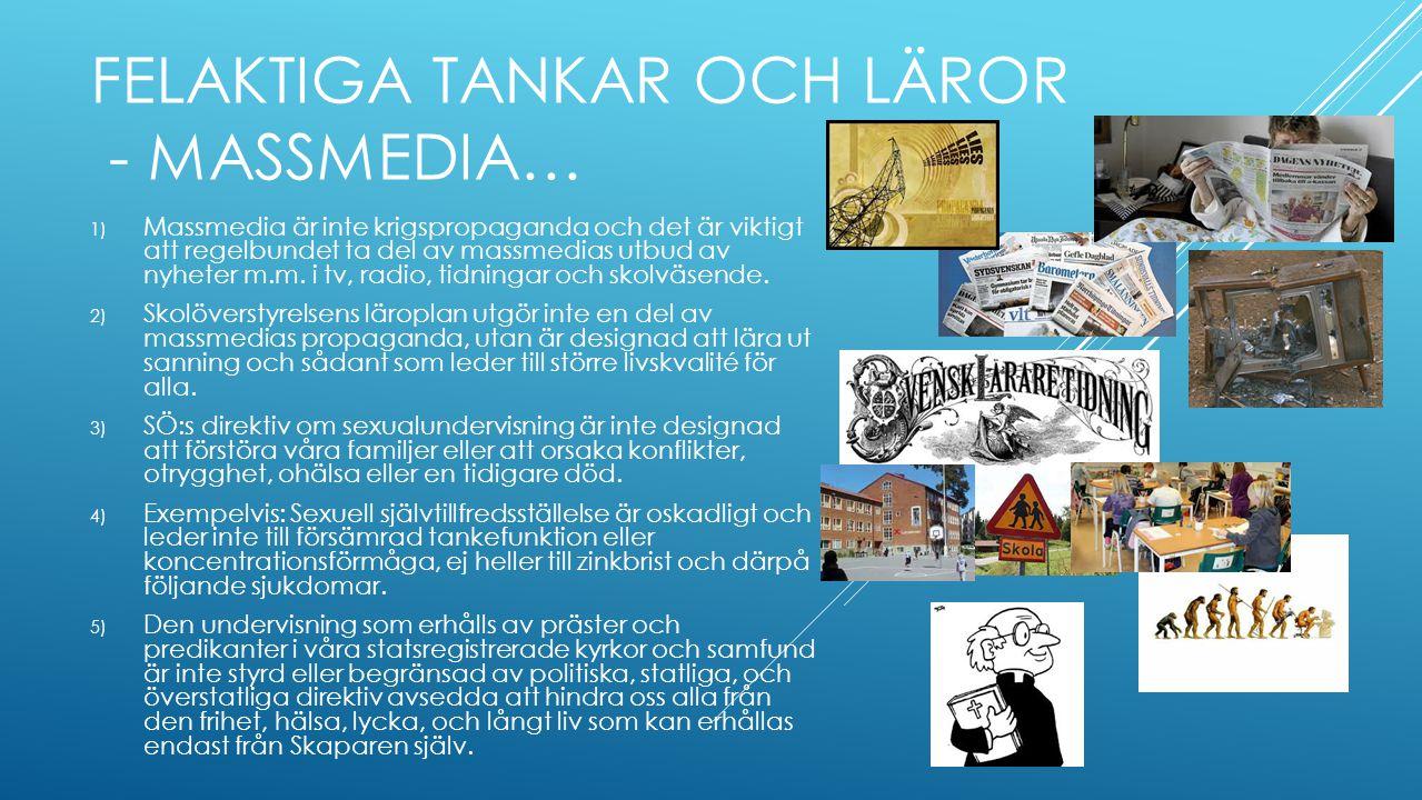 Felaktiga tankar och läror - massmedia…