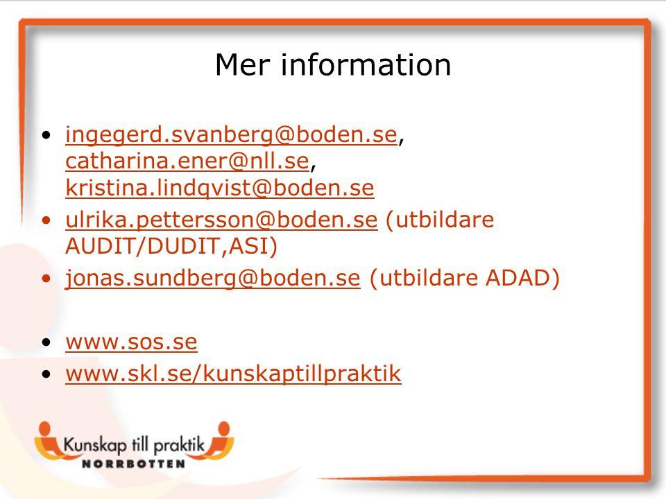 Mer information ingegerd.svanberg@boden.se, catharina.ener@nll.se, kristina.lindqvist@boden.se.