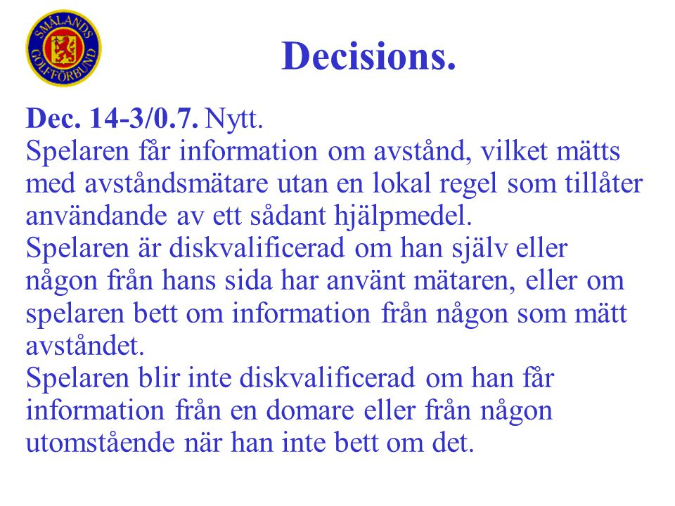 Decisions. Dec. 14-3/0.7. Nytt.
