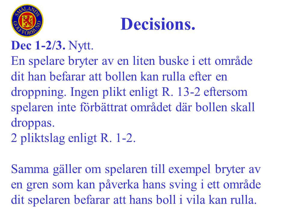 Decisions. Dec 1-2/3. Nytt.