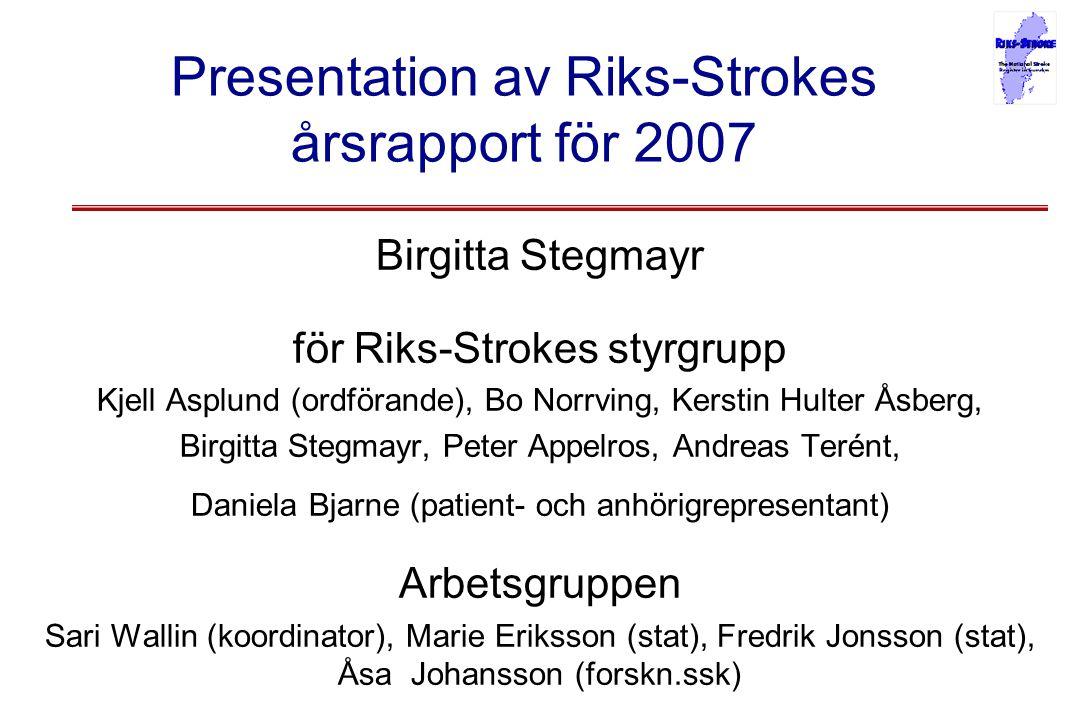 Presentation av Riks-Strokes årsrapport för 2007
