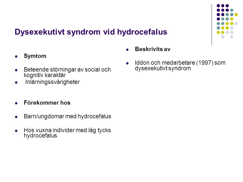Dysexekutivt syndrom vid hydrocefalus