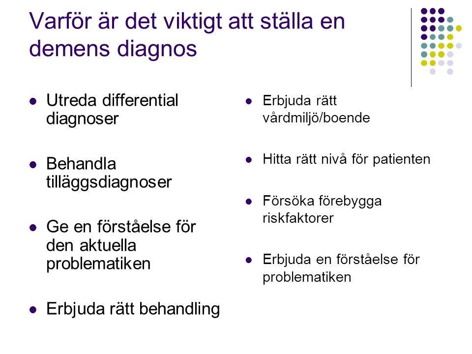 Varför är det viktigt att ställa en demens diagnos