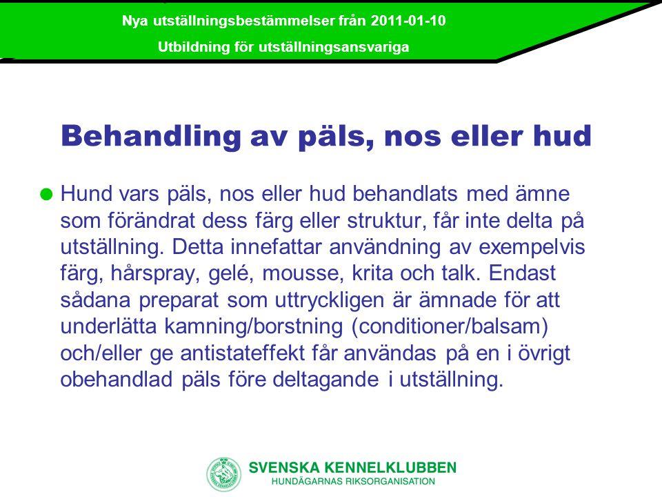 Behandling av päls, nos eller hud
