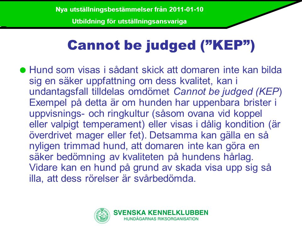 Cannot be judged ( KEP )