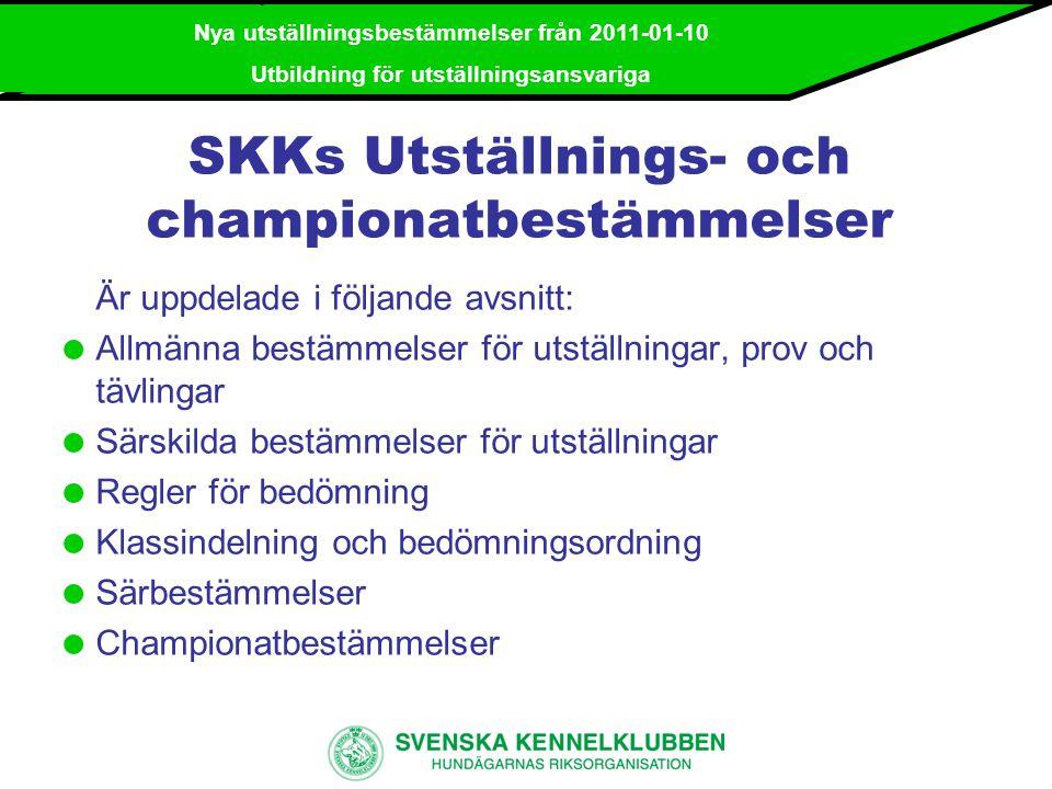 SKKs Utställnings- och championatbestämmelser
