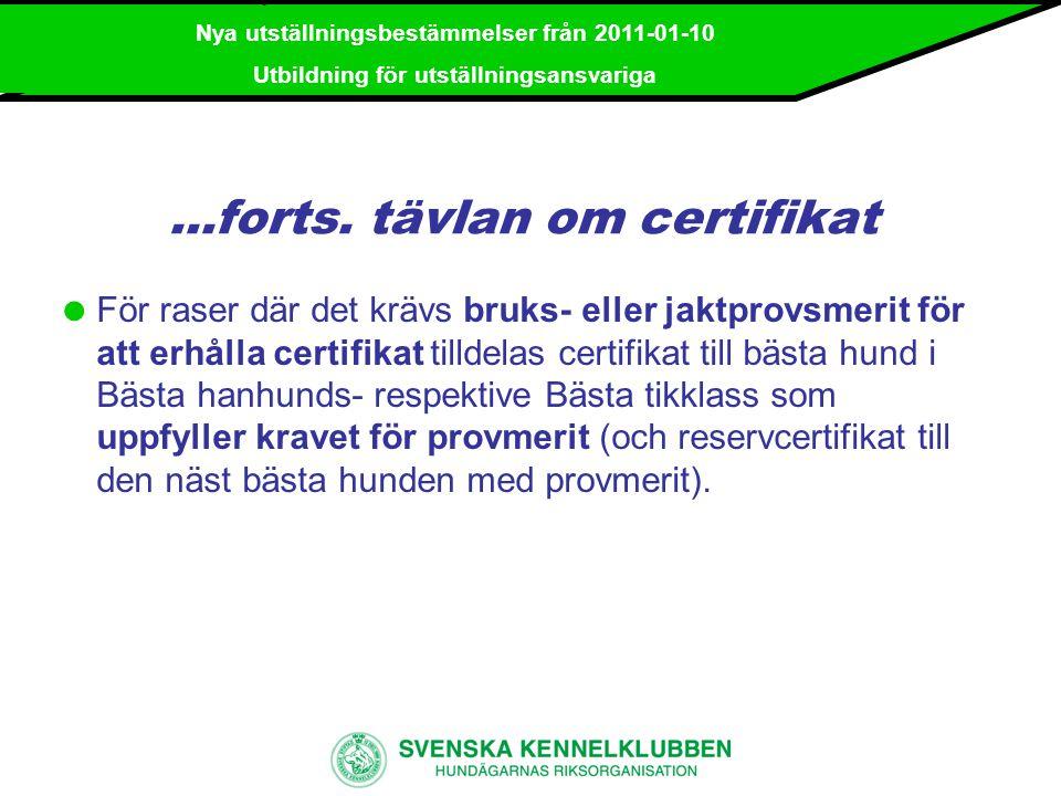 ...forts. tävlan om certifikat