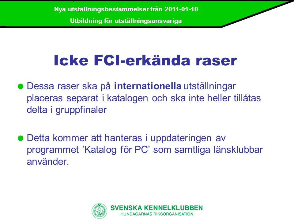 Icke FCI-erkända raser