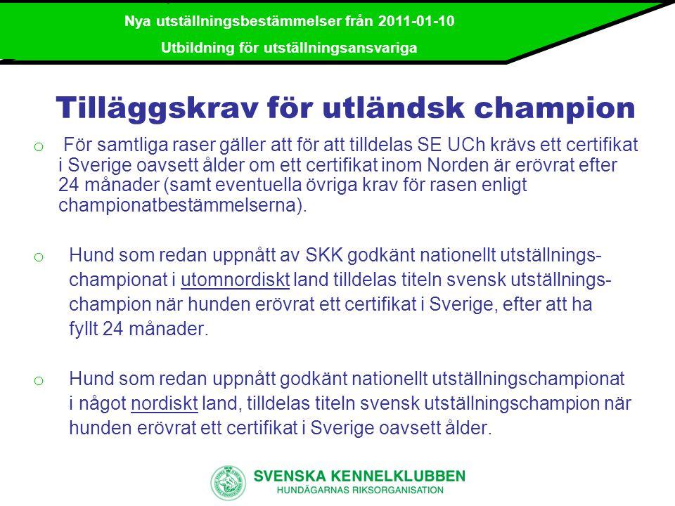 Tilläggskrav för utländsk champion