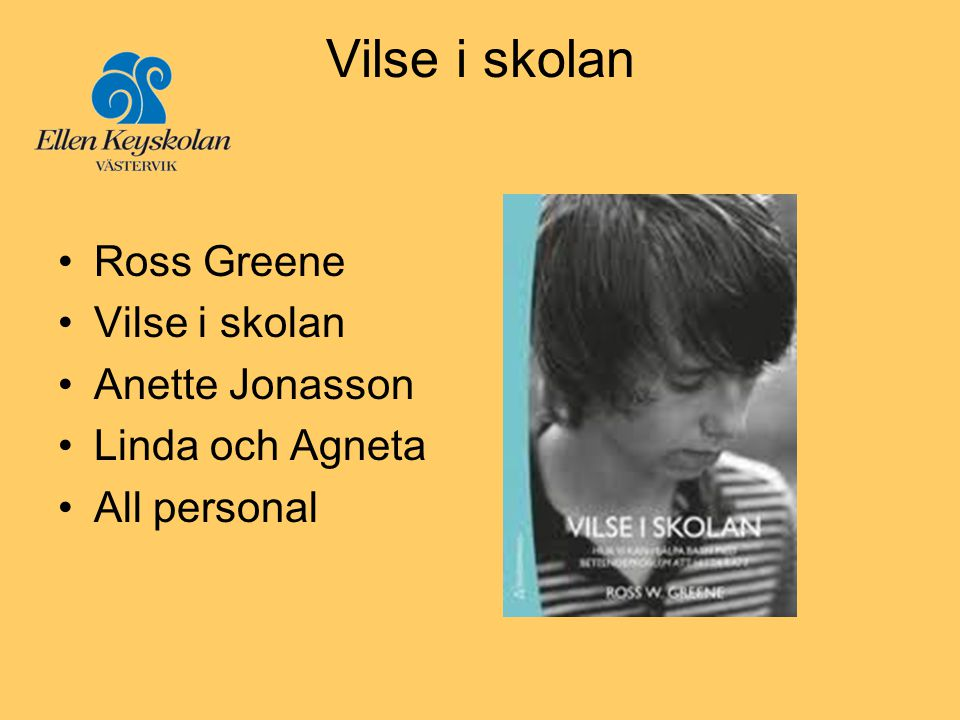Vilse i skolan Ross Greene Vilse i skolan Anette Jonasson