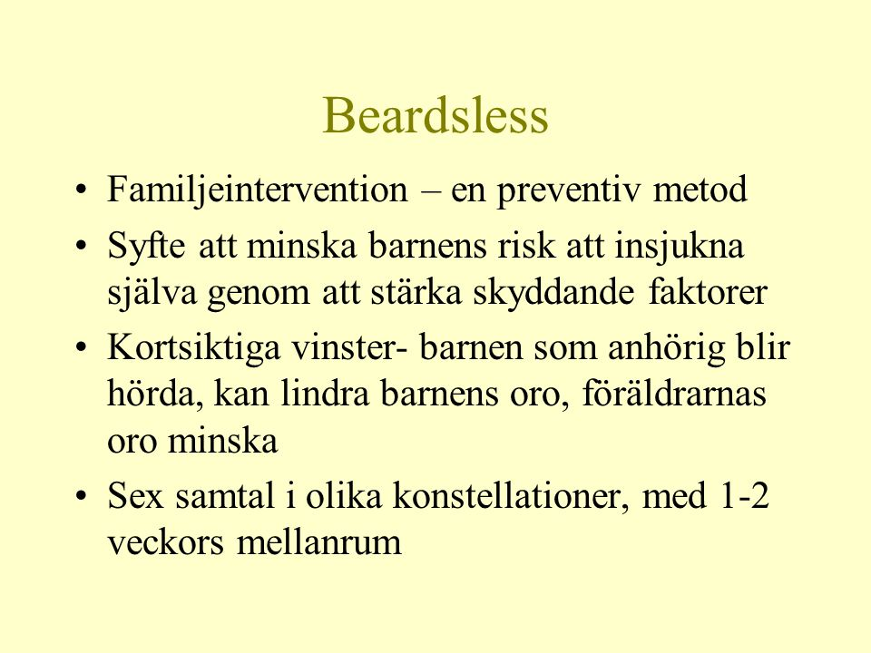 Beardsless Familjeintervention – en preventiv metod