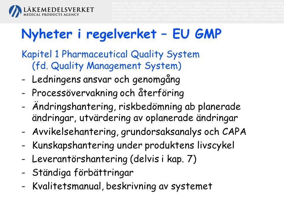 Nyheter i regelverket – EU GMP