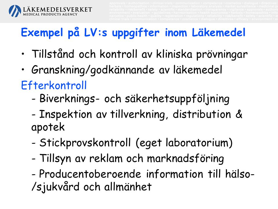 Exempel på LV:s uppgifter inom Läkemedel