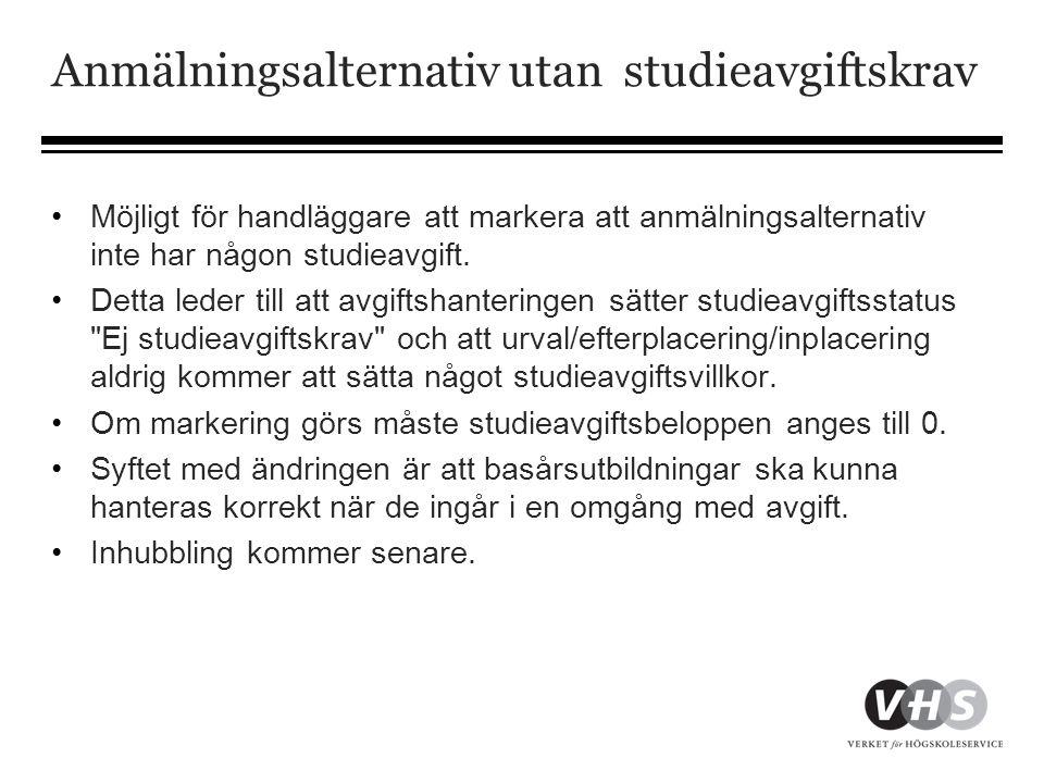 Anmälningsalternativ utan studieavgiftskrav