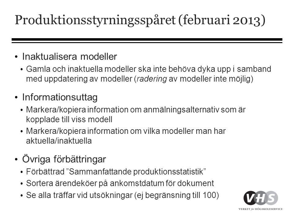 Produktionsstyrningsspåret (februari 2013)