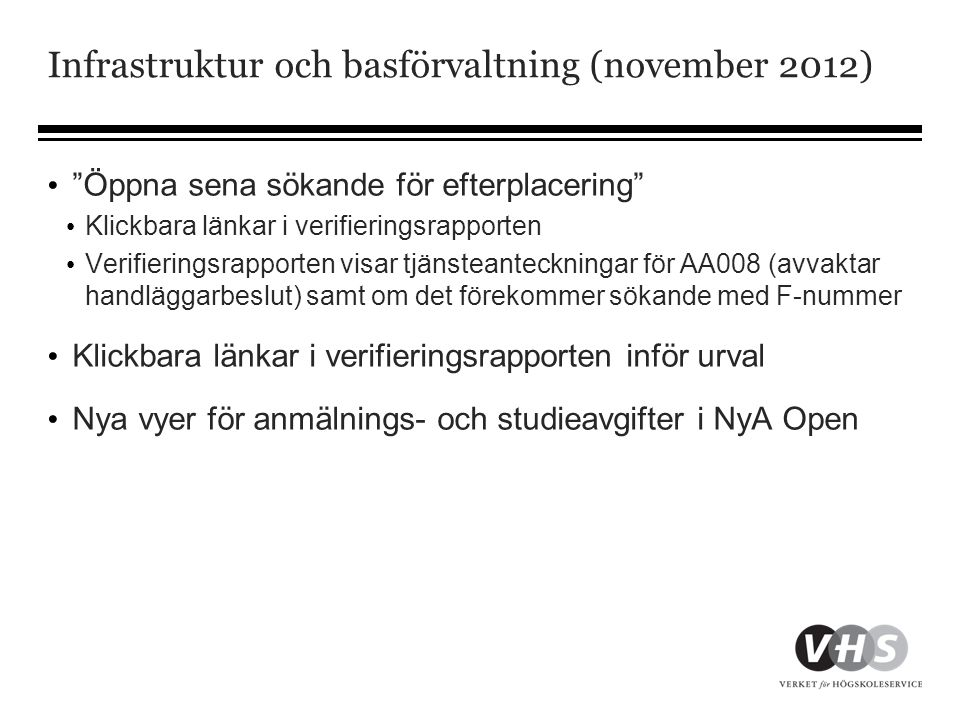 Infrastruktur och basförvaltning (november 2012)