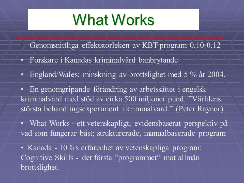 What Works Genomsnittliga effektstorleken av KBT-program 0,10-0,12