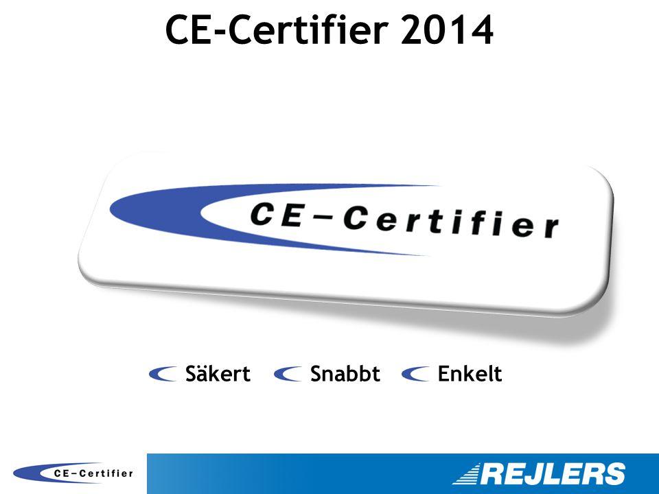 CE-Certifier 2014 Säkert Snabbt Enkelt