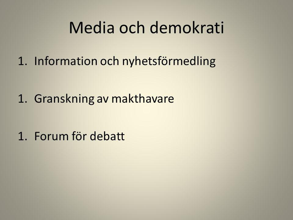 Media och demokrati Information och nyhetsförmedling