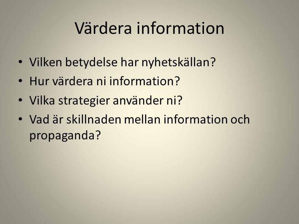 Värdera information Vilken betydelse har nyhetskällan