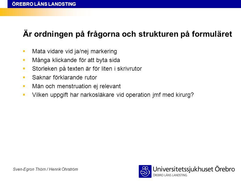 Är ordningen på frågorna och strukturen på formuläret