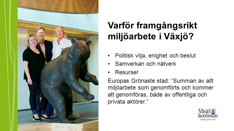 Varför framgångsrikt miljöarbete i Växjö