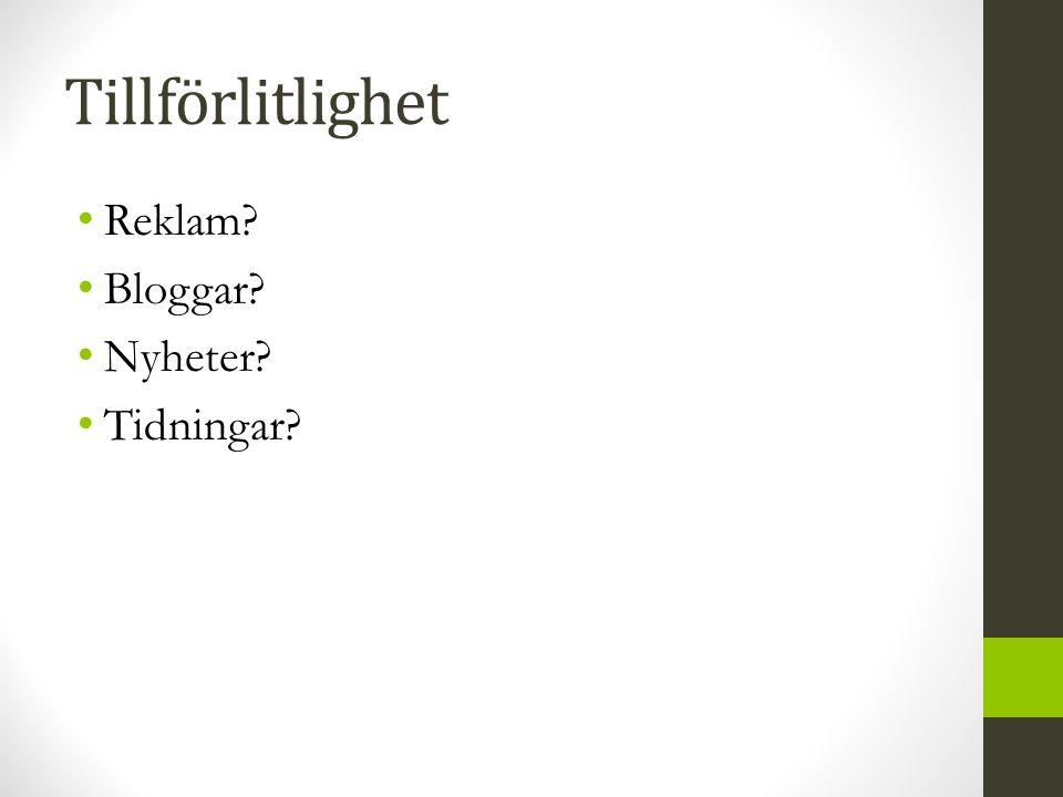 Tillförlitlighet Reklam Bloggar Nyheter Tidningar