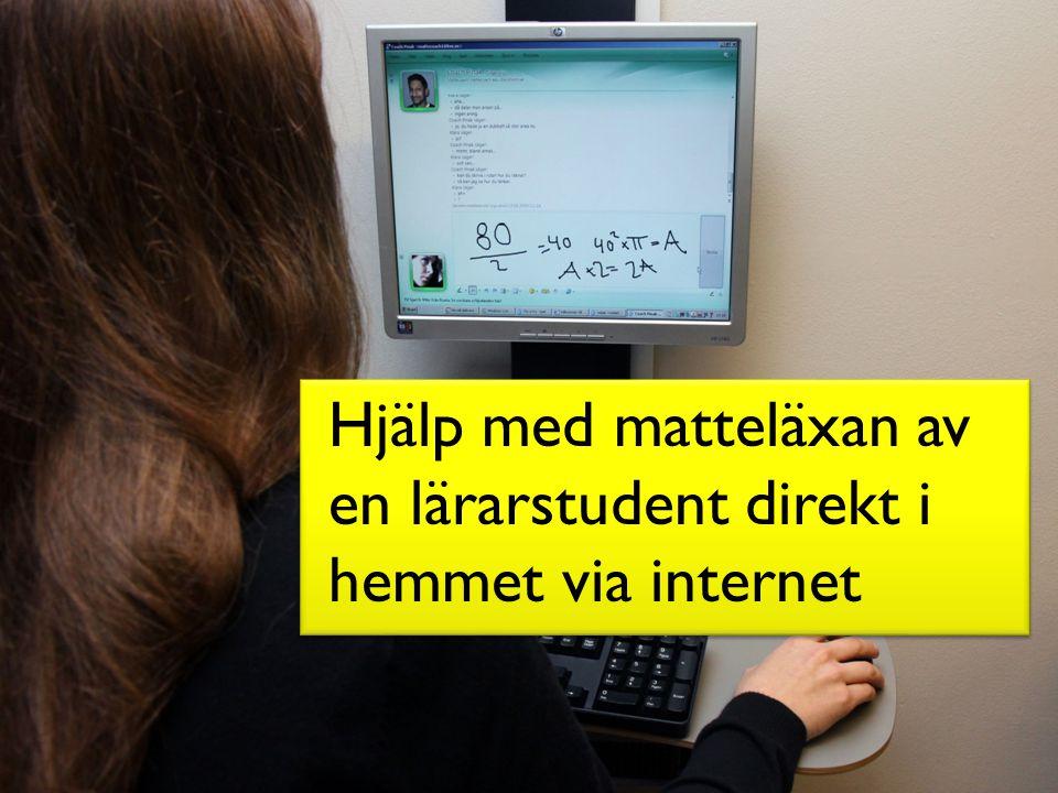 Hjälp med matteläxan av en lärarstudent direkt i hemmet via internet