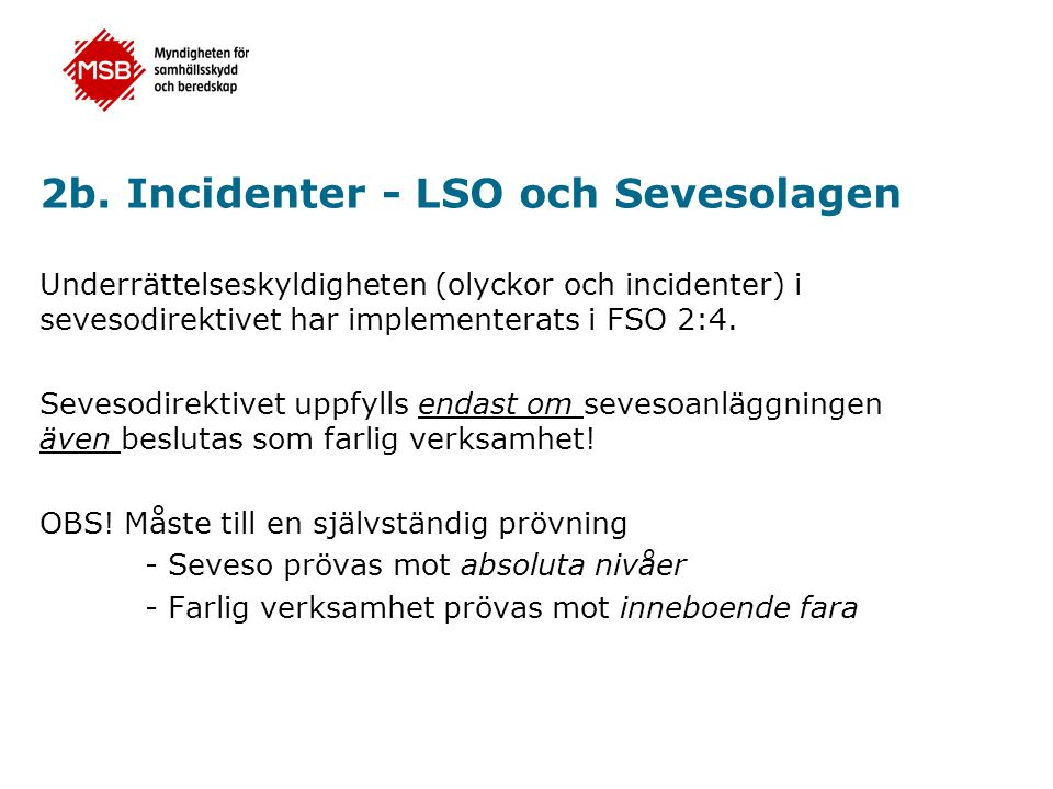 2b. Incidenter - LSO och Sevesolagen