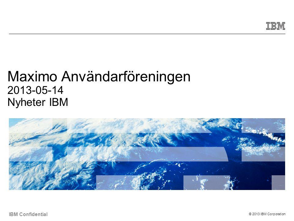 Maximo Användarföreningen 2013-05-14 Nyheter IBM