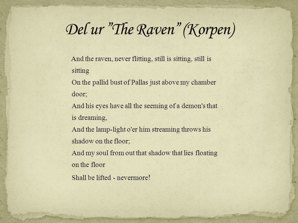 Del ur The Raven (Korpen)