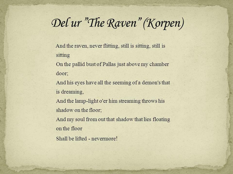 Del ur The Raven (Korpen)