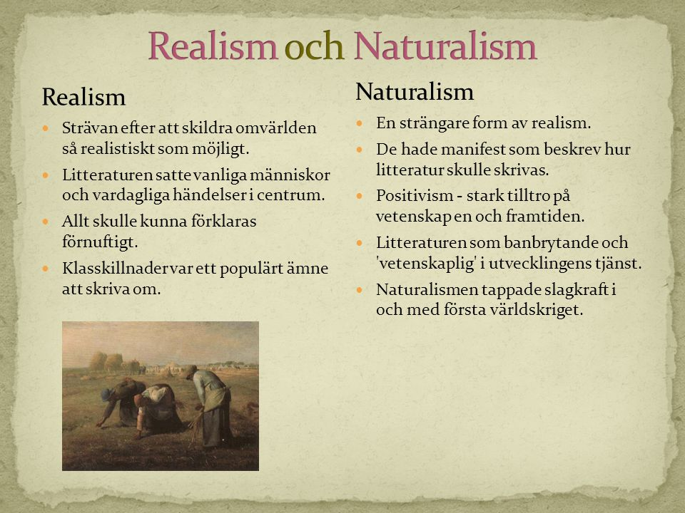 Realism och Naturalism