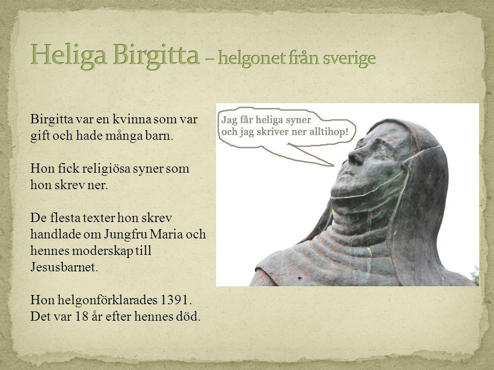 Heliga Birgitta – helgonet från sverige