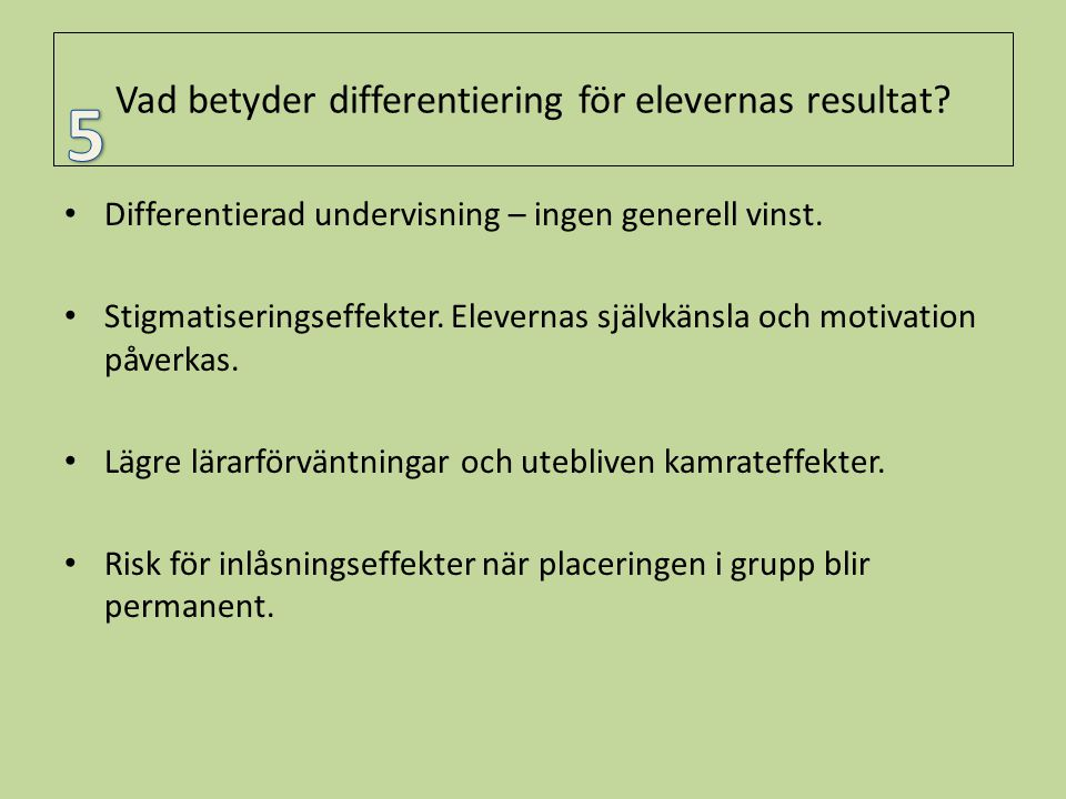 Vad betyder differentiering för elevernas resultat