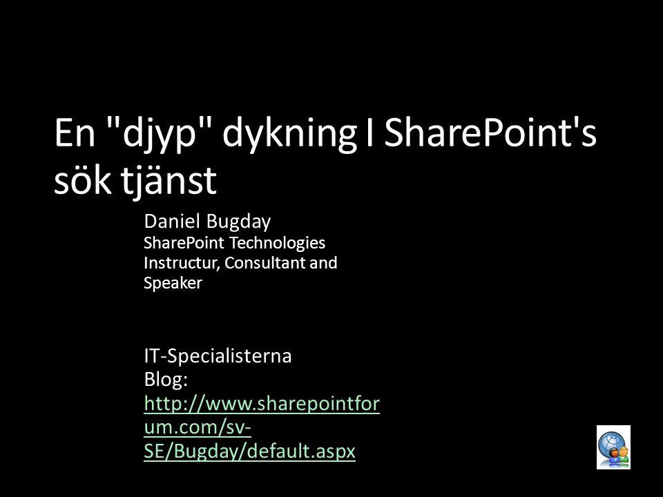 En djyp dykning I SharePoint s sök tjänst