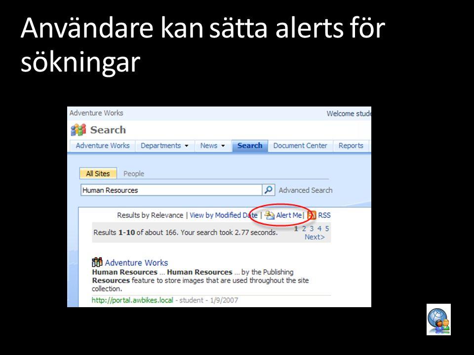 Användare kan sätta alerts för sökningar