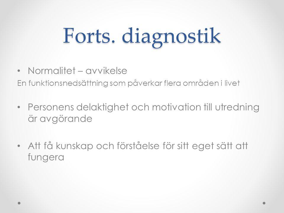 Forts. diagnostik Normalitet – avvikelse