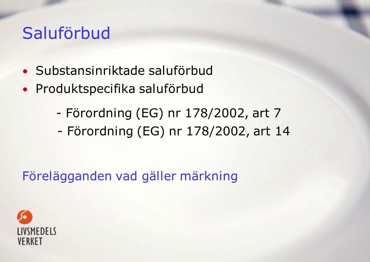 Saluförbud Substansinriktade saluförbud Produktspecifika saluförbud