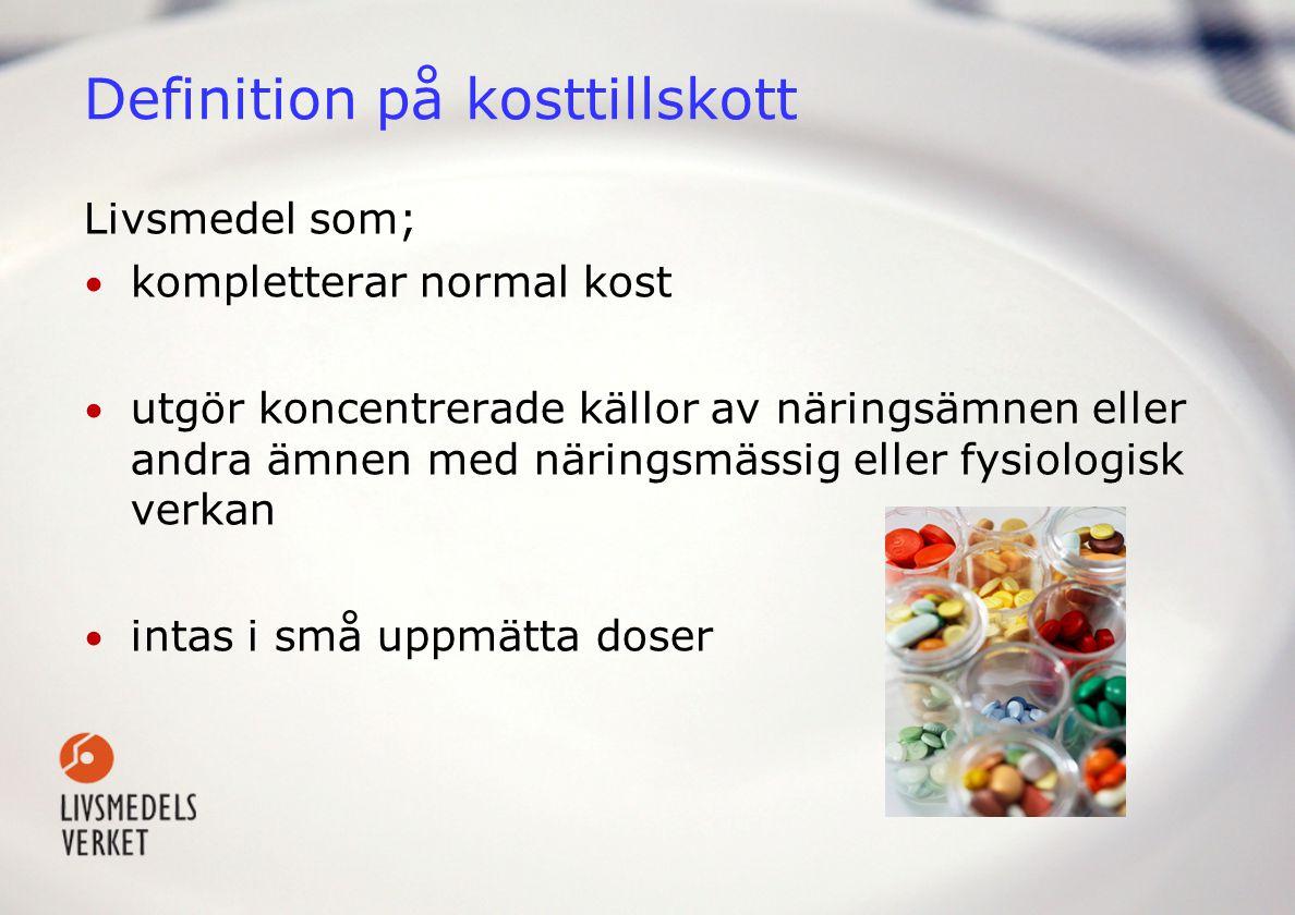 Definition på kosttillskott