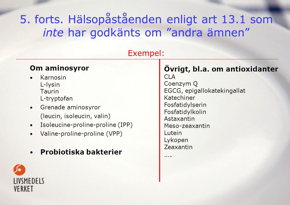 5. forts. Hälsopåståenden enligt art 13