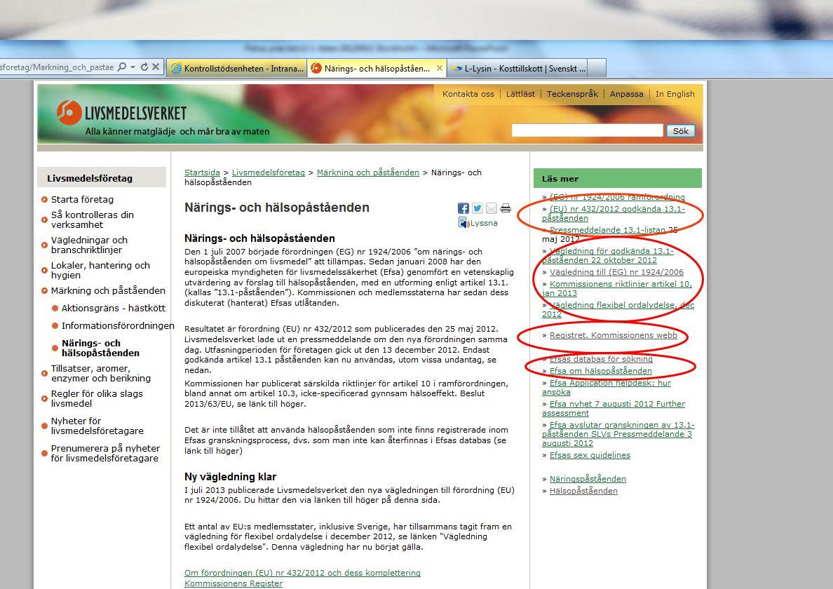 Livsmedelsverkets webbplats, rubriken Livsmedelsföretag, info om närings-och hälsopåståenden.