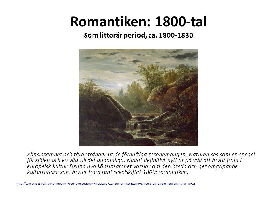 Romantiken: 1800-tal Som litterär period, ca. 1800-1830