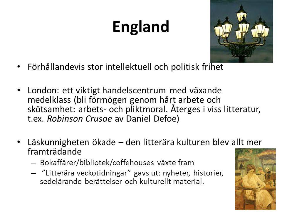 England Förhållandevis stor intellektuell och politisk frihet