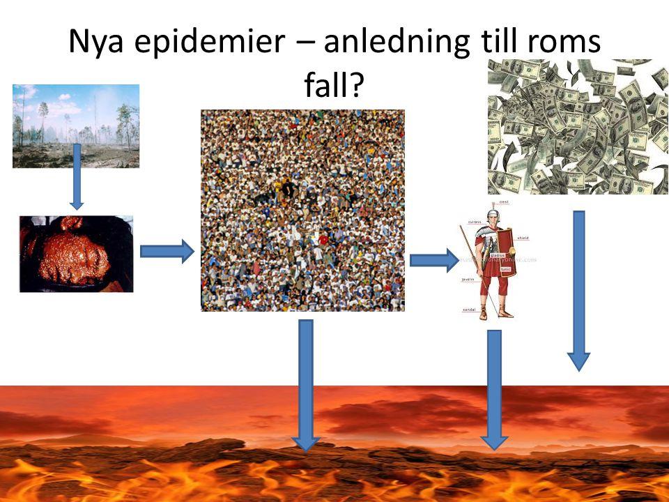 Nya epidemier – anledning till roms fall
