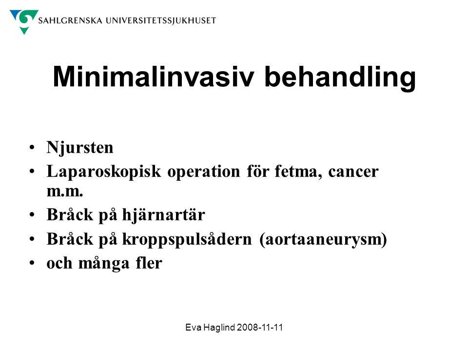 Minimalinvasiv behandling