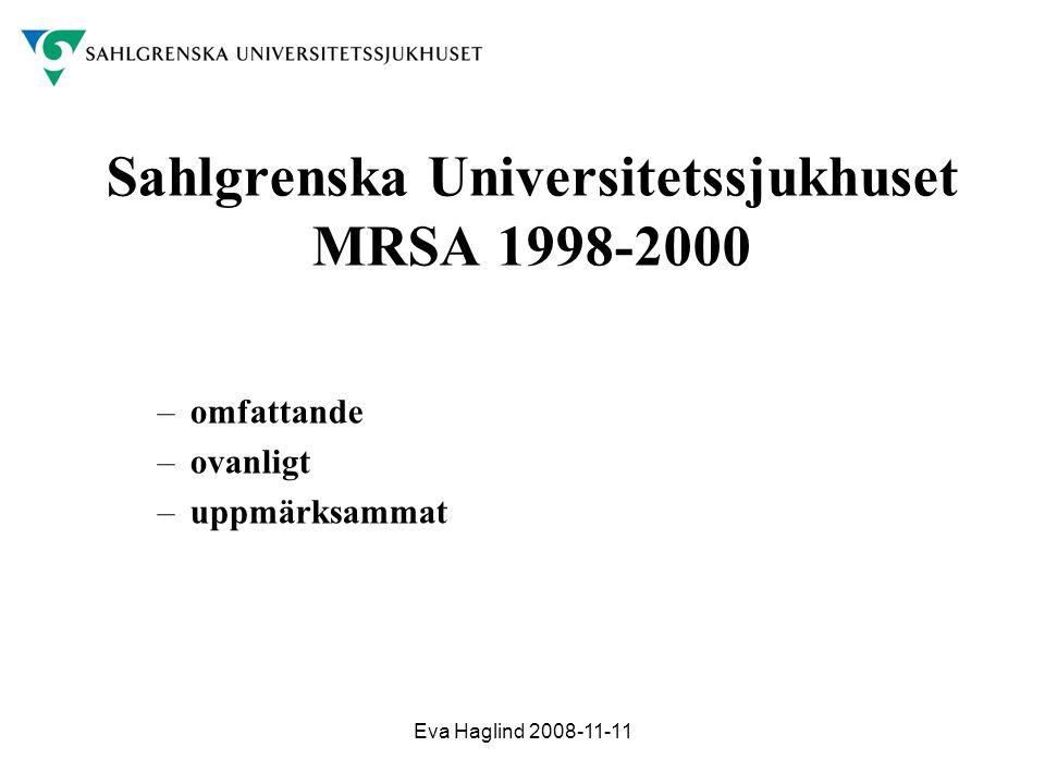 Sahlgrenska Universitetssjukhuset MRSA 1998-2000