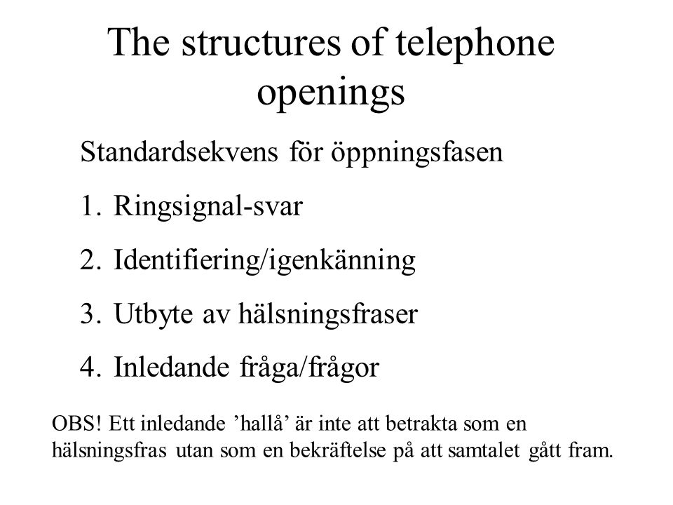 The structures of telephone openings